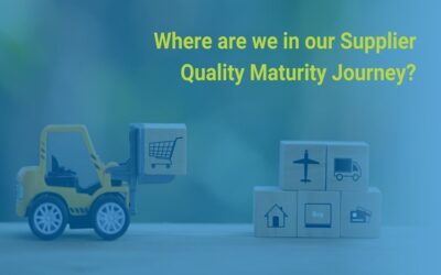 Our Supplier Quality Maturity Journey (Infographic)